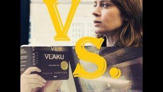 KNIHA vs. FILM: Dívka ve vlaku