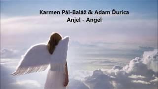 Karmen Pál Baláž A Adam Ďurica   Anjel Lyrics + English Translation