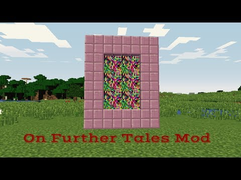 On Further Tales Mod Showcase!