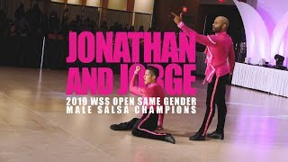 Jonathan and Jorge - 2019 WSS Open Same Gender Male Salsa Champions