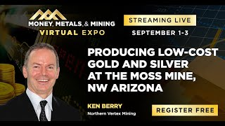 Producing Low-Cost Gold and Silver at the Moss Mine, NW Arizona