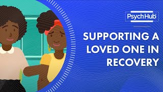 Substance Use and Relationships: Supporting Your Loved One in Recovery