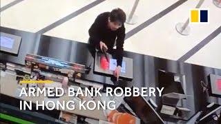 Armed bank robbery in Hong Kong