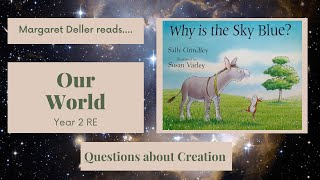 Why is the Sky Blue? - read by Margaret