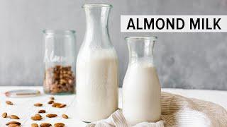 HOW TO MAKE ALMOND MILK | Dairy-free, Vegan Nut Milk Recipe