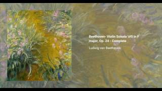 Violin sonata no. 5 in F ''Spring'', Op. 24