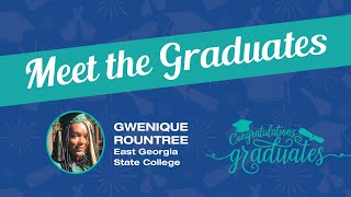 Meet the Graduates – Gwenique Rountree