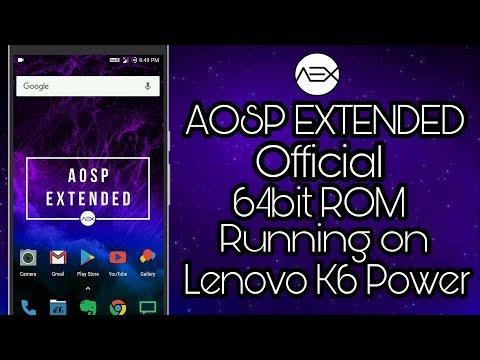 AEX(AOSP Extended) the officel 64bit custom rom for lenovo