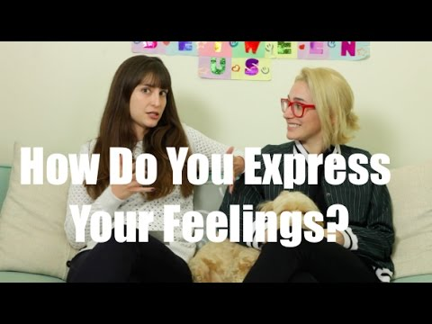 How Do You Express Your Feelings? / Just Between Us