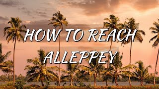 How to reach Alleppey Full HD 1080p