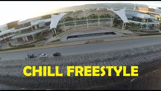 FPV CHILL FREESTYLE FLYING