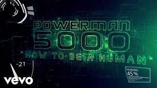 Powerman 5000 - How To Be A Human (Lyric Video)