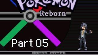 Let's Play: Pokémon Reborn! Part 05 - Puzzled!