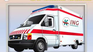 Inexpensive Ambulance Service in Patna and Bhagalpur by King