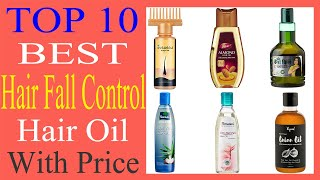 Top 10 Best Hair Fall Control |  Hair Growth Hair Oil in India With Price | 2019