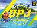 Holiday - DPJ (Prod - B-Rad)