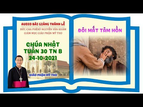 Đức Cha Phêrô giảng lễ, Chúa Nhật 30 TN năm B 2021
