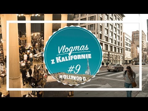 VLOGMAS z KALIFORNIE #9 |  Den v Los Angeles