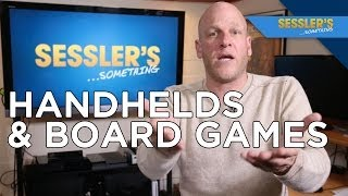 The Trouble With Reviewing Handheld Games, and Does Adam Like Board Games? SESSLER'S SOMETHING Q&A
