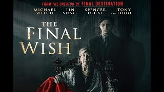 VIDEO: THE FINAL WISH – Trailer