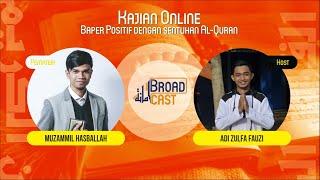Kajian Online | Baper Positif dengan Sentuhan Al-Quran bersama Muzammil Hasballah