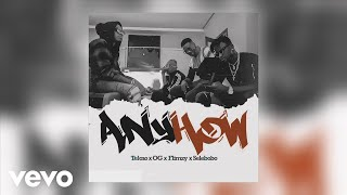 Tekno, OG, Flimzy, Selebobo   Anyhow (Official Audio)
