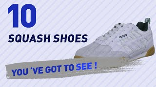 Squash Shoes, Top 10 Collection // Men's Shoes, UK 2017