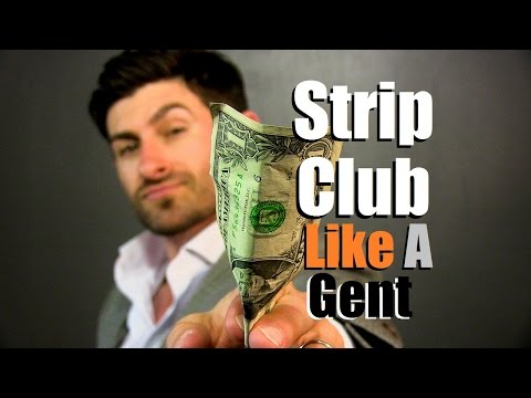 How To Attend A Strip Club Like A Gentleman | 10 Simple Etiquette Tips