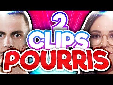2 CLIPS POURRIS !