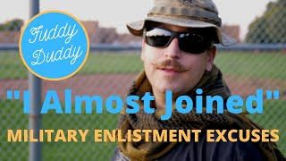 I Almost Joined. Famous Military Enlistment Excuses.