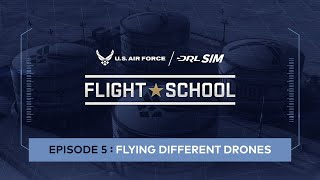 Flying Different Drones: Air Force DRL SIM Flight School