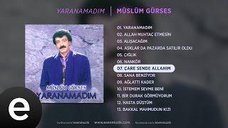 Çare Sende Allahım (Müslüm Gürses) Official Audio #çaresendeallahım #müslümgürses - Esen Müzik