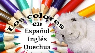 Aprende 4 colores en 3 idiomas - Videos educativos infantiles - Episodio 5 /10