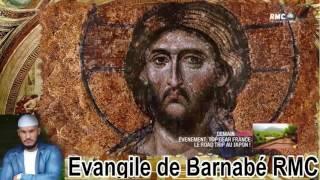 Evangile de Barnabé RMC par Karim el hanifi qu