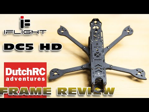 Review of the iFlight DC5 222mm HD frame kit :)