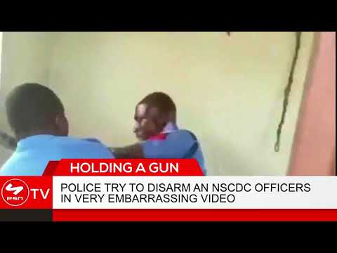 Nigerian Policemen Disarm NSCDC Officer In Very Embarrassing Video