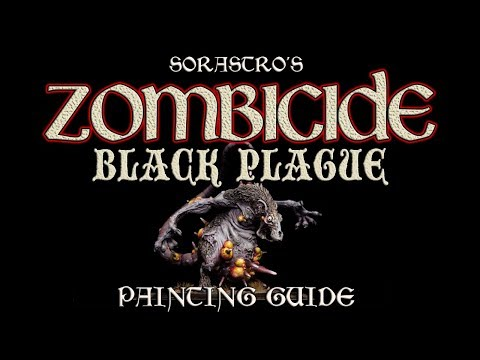 Sorastro's Zombicide: Black Plague Painting Guide Ep.11: Abominarat
