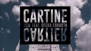 SCH    Cartine Cartier Ft. Sfera Ebbasta