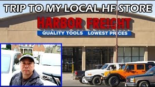 Trip To My Local Harbor Freight Tools Store