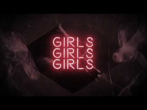 Girls Girls Girls Lyric Video 2017
