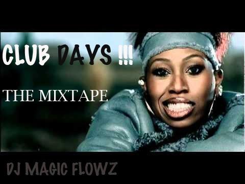 HIP HOP – CLUB DAYS The Mixtape By DJ Magic Flowz