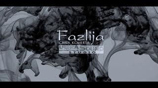 Fazlija   Crna Koverta (Official HD Video2017)