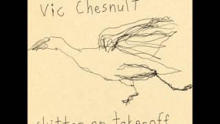 Vic Chesnutt - Unpacking My Suitcase