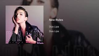 Dua Lipa   New Rules (Oficial Audio)