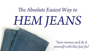 The Absolute Easiest Way To Hem Jeans