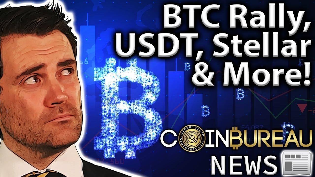 Crypto News: Market RALLY, Tether Loans, Stellar & More!! thumbnail