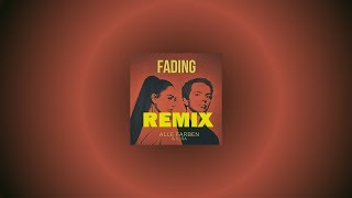 Fading ( REMIX By Noah S.) Alle Farben & Ilira