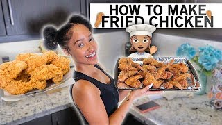 HOW TO MAKE FRIED CHICKEN THE KENNEDY CYMONE WAY!!