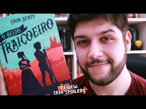 O BEIJO TRAIÇOEIRO, Erin Beaty (The Traitor's Trilogy #1)