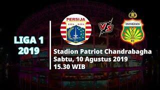 Jadwal Pertandingan dan Siaran Langsung Liga 1 2019 Persija Jakarta Vs Bhayangkara FC Sabtu (10/8)